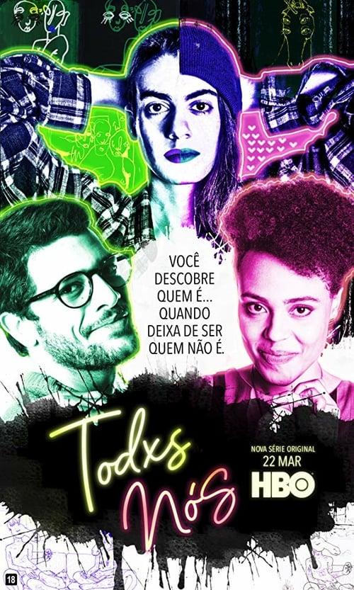Todxs Nos: Season 1