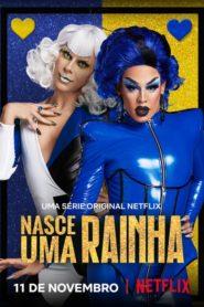 Nasce Uma Rainha: Season 1