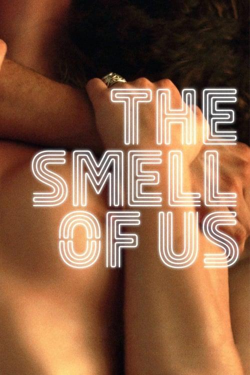 The Smell of Us – O Cheiro de Nós